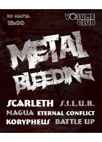 METAL BLEEDING