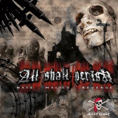 CD All Shall Perish – Hate.Malice.Revenge