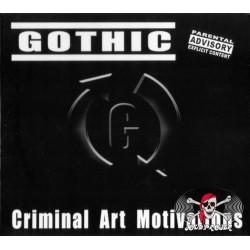 CD Gothic – Criminal Art Motivations