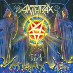 Vinyl Anthrax – For All Kings