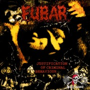 Vinyl F.U.B.A.R. – Justification Of Criminal Behaviour