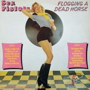 Vinyl Sex Pistols – Flogging A Dead Horse