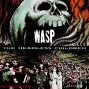 Vinyl W.A.S.P. – The Headless Children
