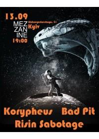KORYPHEUS + BAD PIT + RISIN SABOTAGE