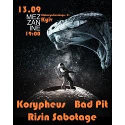 БИЛЕТ НА Korypheus + bad pit + risin sabotage. Киев. 13.09.2019
