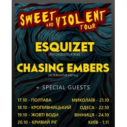 БИЛЕТ НА Esquizet + Chasing Embers. Киев. 01.11.2019